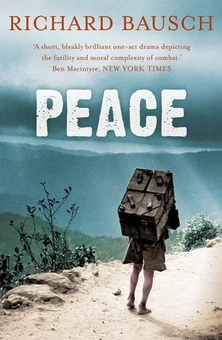 Richard Bausch Peace
