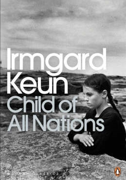 Irmagard Keun Child of all Nations