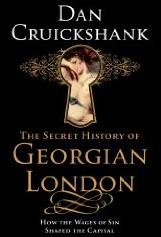 Cruickshank: Secret History of Georgian London