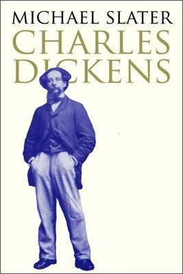 Michael Slater: Charles Dickens