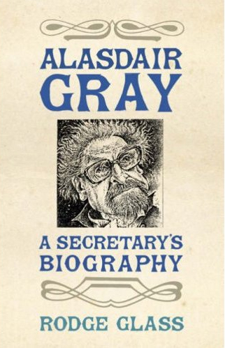 Rodge Glass: Alasdair Gray