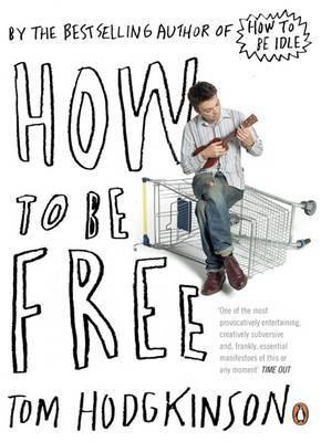 Hodgekinson How to be Free