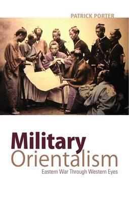 Porter: Military Orientalism
