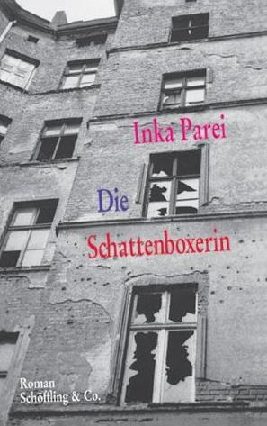 Inka Parei: Die Schattenboxerin
