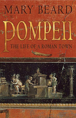 Mary Beard: Pompeii