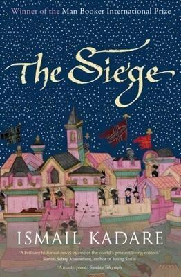 Kadare The Siege