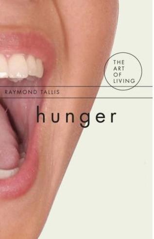 Raymond Tallis: Hunger cover