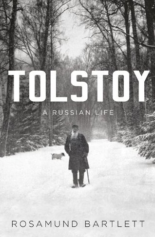 Rosamund Bartlett Tolstoy biography
