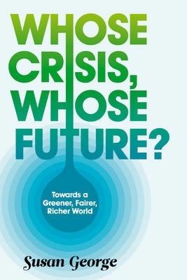 Whose Crisis, Whose Future cover