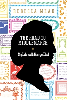 Rebecca Mead Road to Middlemarch jacket