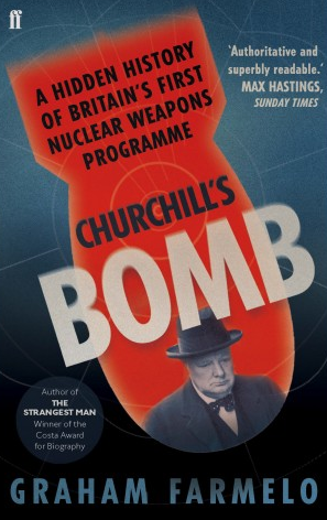 Graham Farmelo Churchill's Bomb